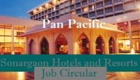Pan Pacific Sonargaon Hotels and Resorts Job Circular
