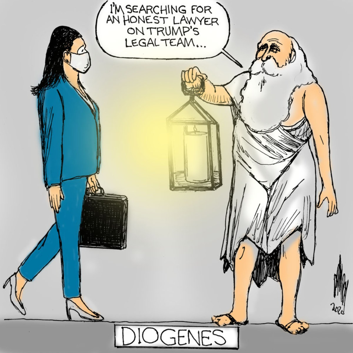 Diogenes searching for an honest lawyer on Donald Trump's legal team.