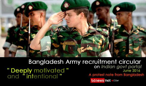 Bangladesh Army recruitment circular on Indian govt portal - A insult to the sovereignty of Bangladesh