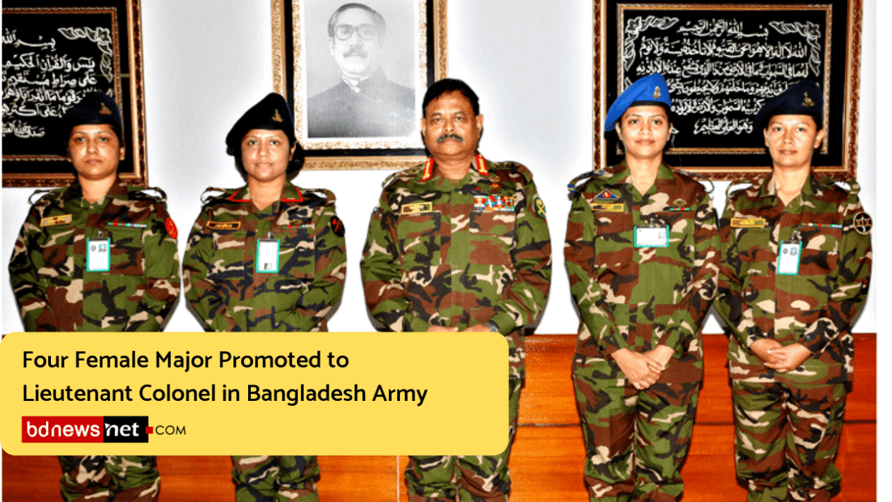 Four Female Major Promoted to Lieutenant Colonel in Bangladesh Army