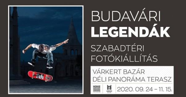 Budavári Legendák – szabadtéri fotókiállítás a Várkert Bazárban