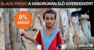 0%-os kedvezménnyel indított Black Friday akciót az UNICEF Magyarország