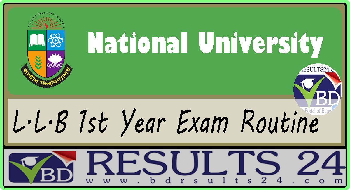 National University L.L.B 1st Year Exam Routine