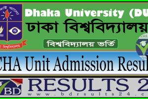 Dhaka University CHA Unit Admission Result