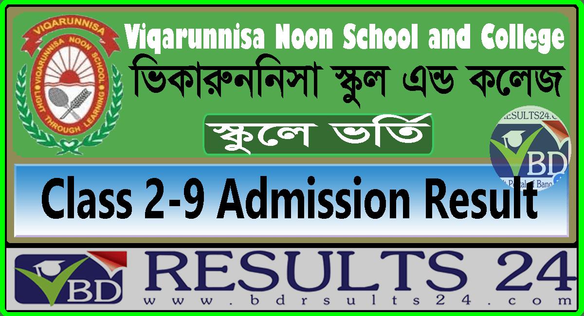 Viqarunnisa Noon School Class 2-9 Admission Result