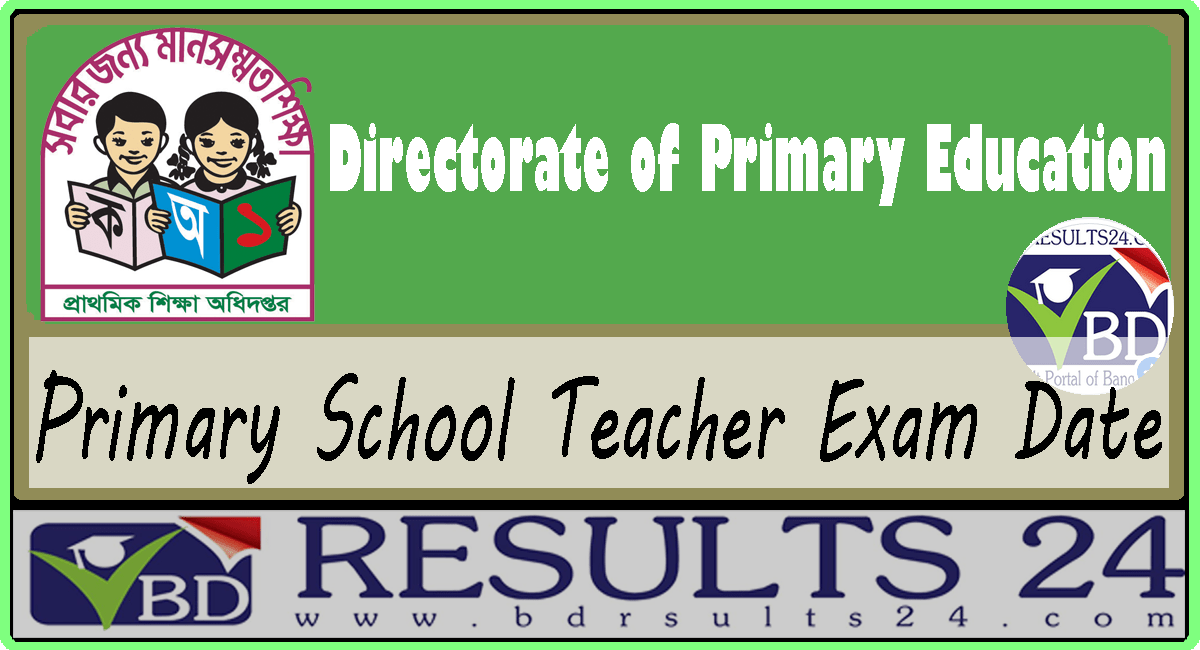 Primary School Teacher Exam Date & Schedule 2019