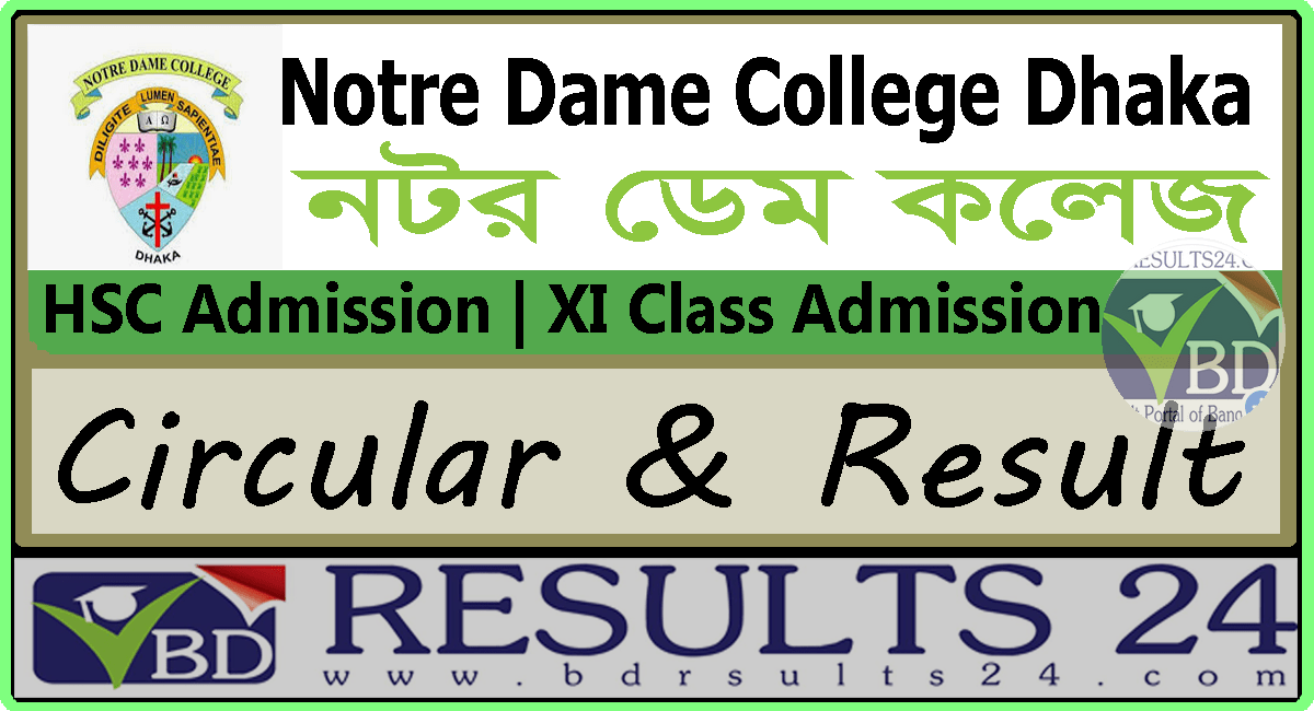 Notre Dame College HSC Admission Notice & Result 2019
