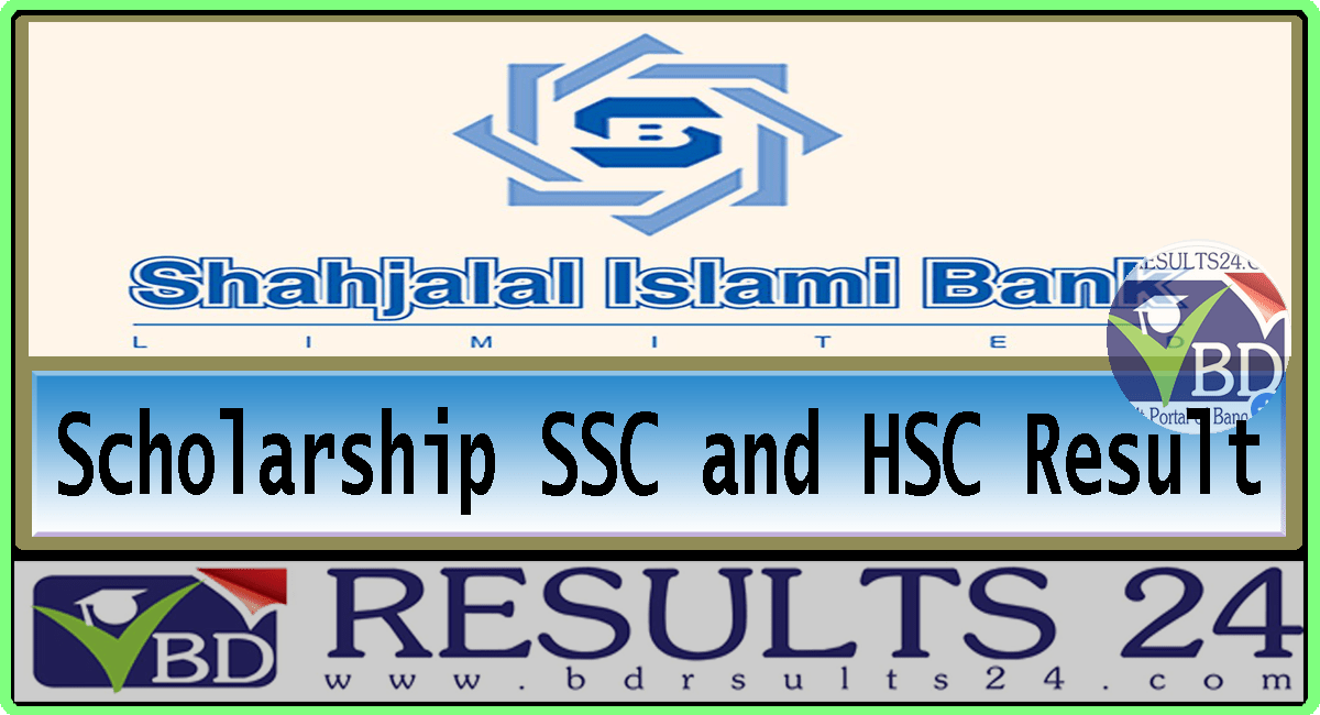 Shahjalal Islami Bank Limited Scholarship Result 2021