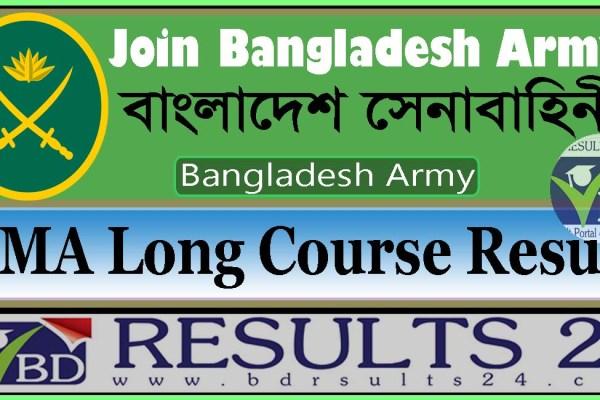 BANGLADESH ARMY BMA Long Course Result