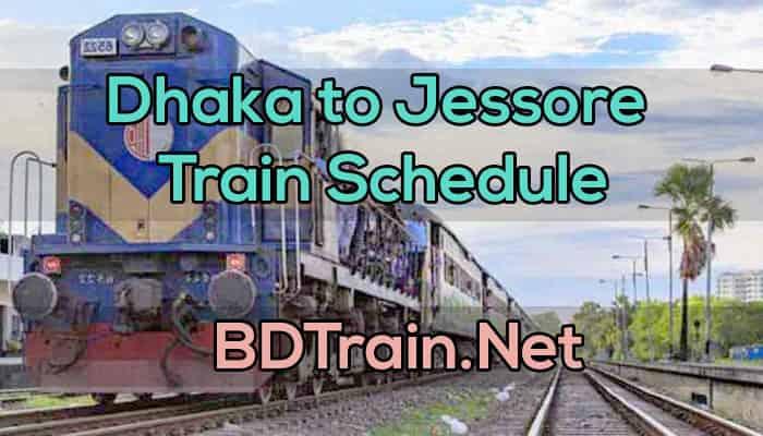 dhaka to jessore train schedule