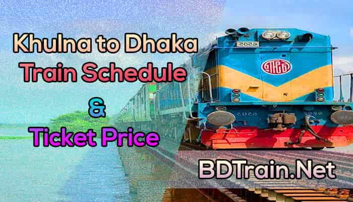 khulna to dhaka train schedule