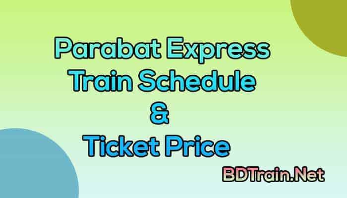 parabat express train schedule and ticket price