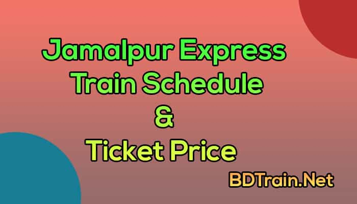 jamalpur express train schedule and ticket price