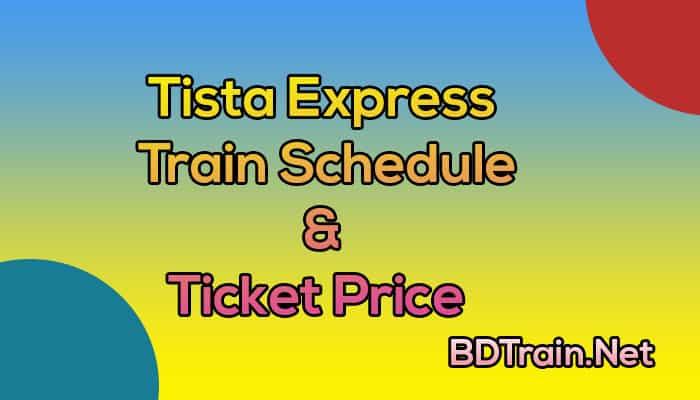 tista express train schedule and ticket price