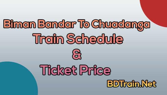 biman bandar to chuadanga train schedule and ticket price