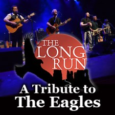 The Long Run: A Tribute to The Eagles