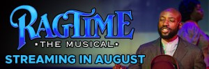 Ragtime streaming in August