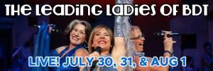 The Leading Ladies of BDT