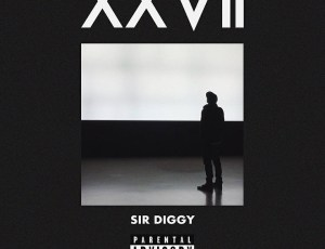 "The new EP from Sir Diggy ""XXVII"" produced by B. Dvine Out now!"