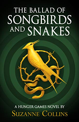 Book cover for the Ballard of Songs and Snakes
