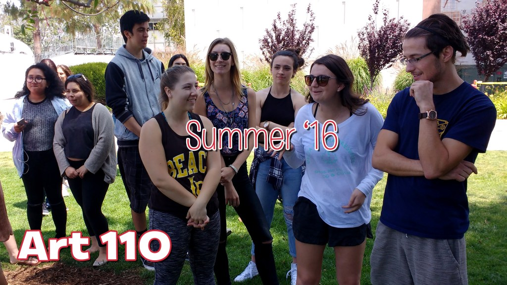 """The words """"Art 110, Summer '16"""" superimposed on a photo of students standing in a grassy area between building Fine Art 4 and the Art Gallery Courtyard, at California State University, Long Beach, School of Art, May 2016"""
