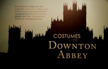 Downton Abbey Costumes Sign