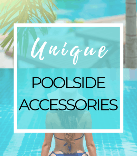 Unique poolside accessories for adults