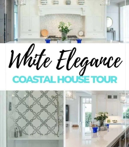 White Elegance House Tour - White Elegant Coastal Decor Ideas