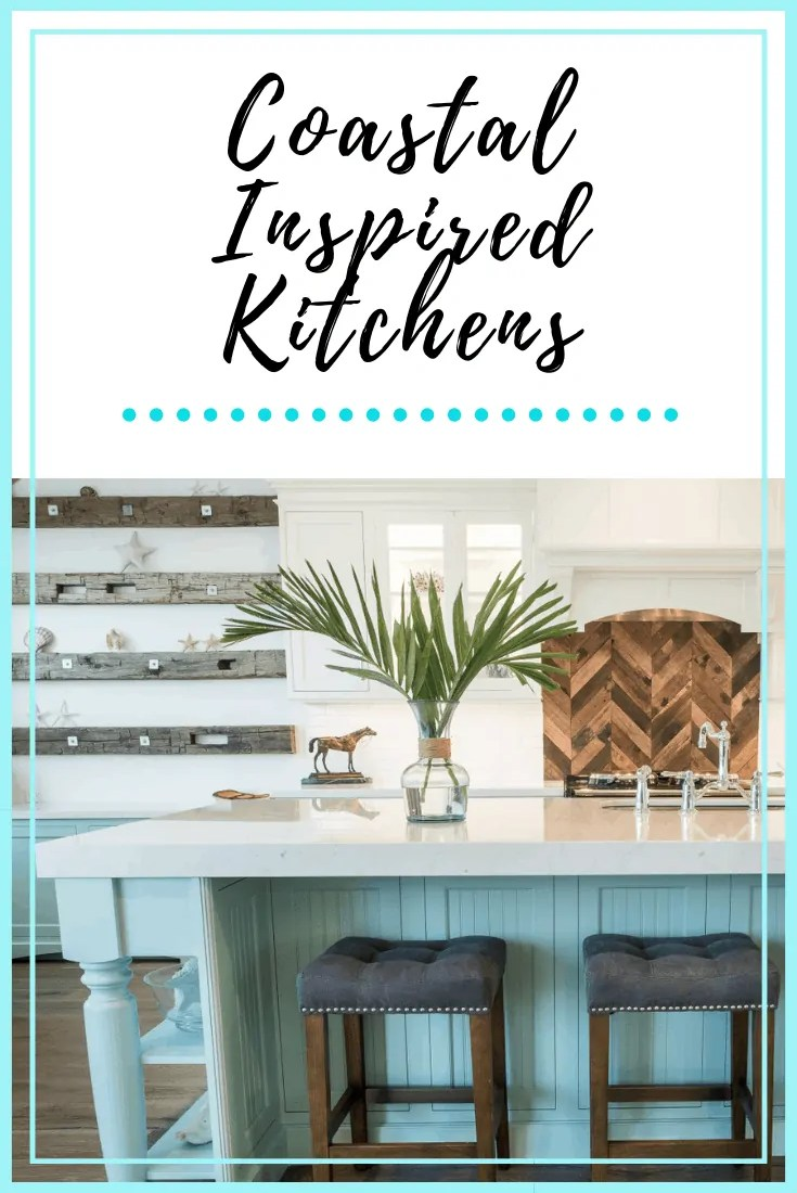Coastal Inspired Kitchens