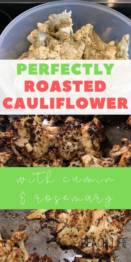 Crispy Oven Roasted Cauliflower With Cumin and Rosemary