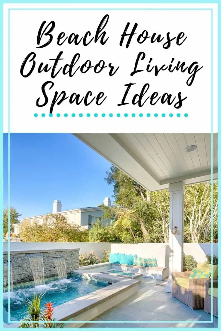 Beach House Outdoor Living Space Ideas Pin