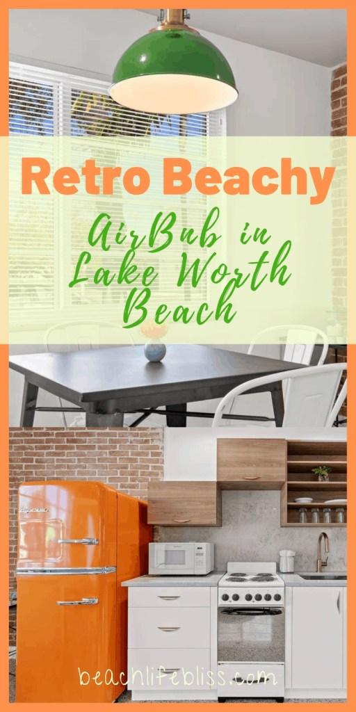 Orange Blossom Villa - Lake Worth Beach Airbnb Vacation Rental - Retro Beachy Design