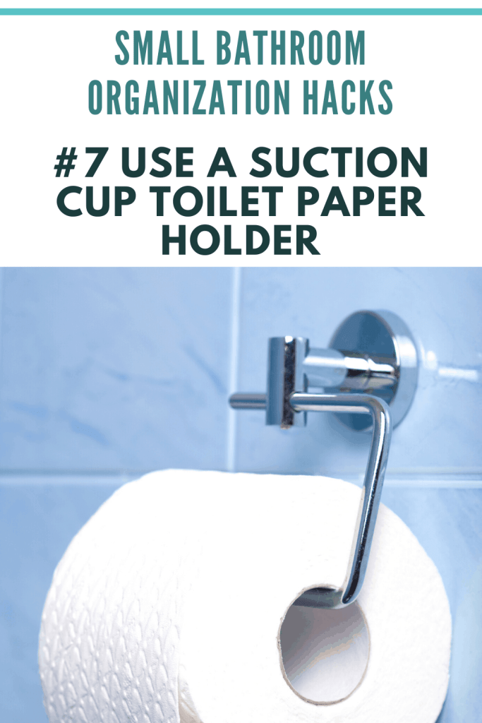 Small Bathroom Organization Ideas -  Suction Cup Toilet Paper Holder