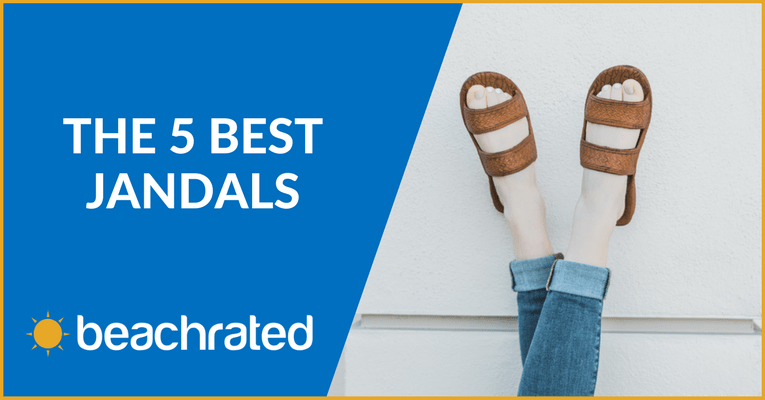 The 5 Best Jandals (Jesus Sandals) for 2018