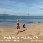 Beach Walk 771 – Life is a play ground, not a proving ground