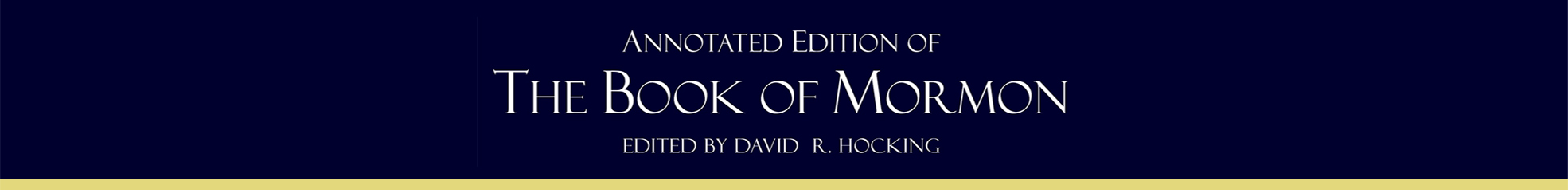 The Annotated Edition of The Book of Mormon