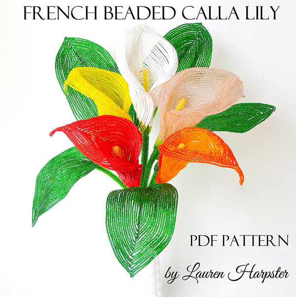 French Beaded Calla Lily pattern by Lauren Harpster