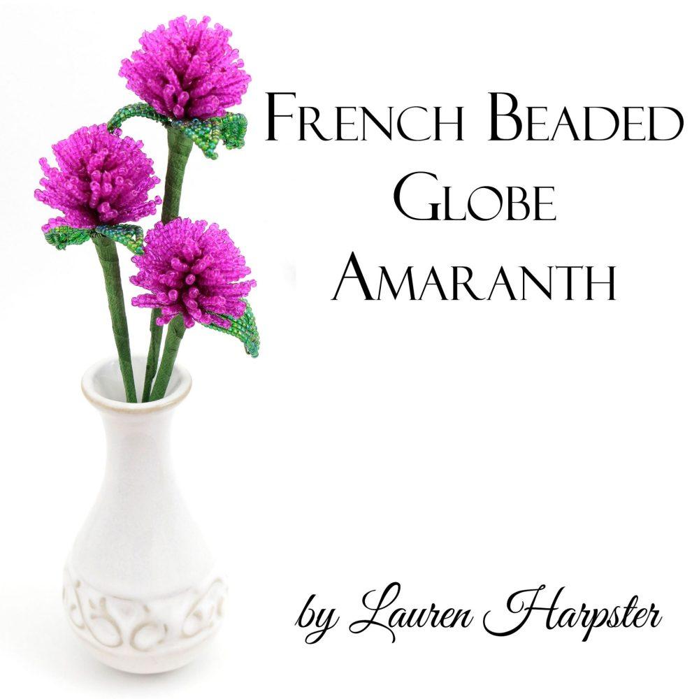 Free French Beaded Globe Amaranth Pattern by Lauren Harpster