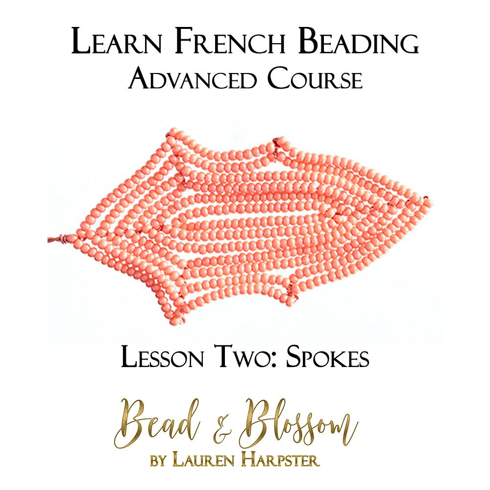 Spokes French Beading technique tutorial by Lauren Harpster