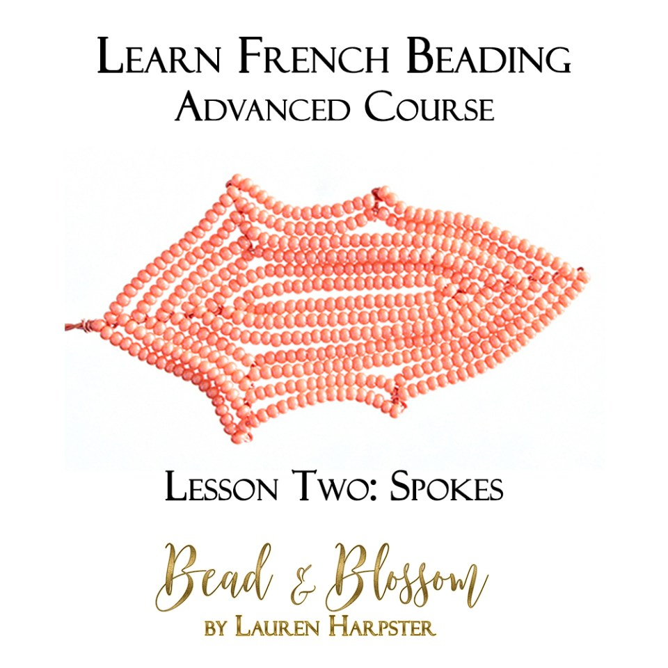 Spokes French Beading technique tutorial by Lauren Harpster