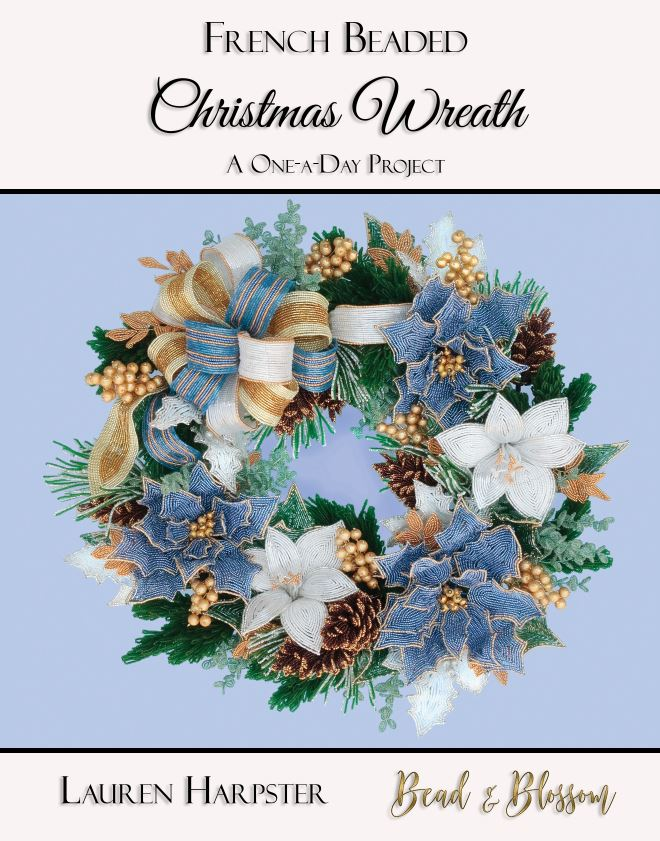 French Beaded Christmas Wreath book by Lauren Harpster