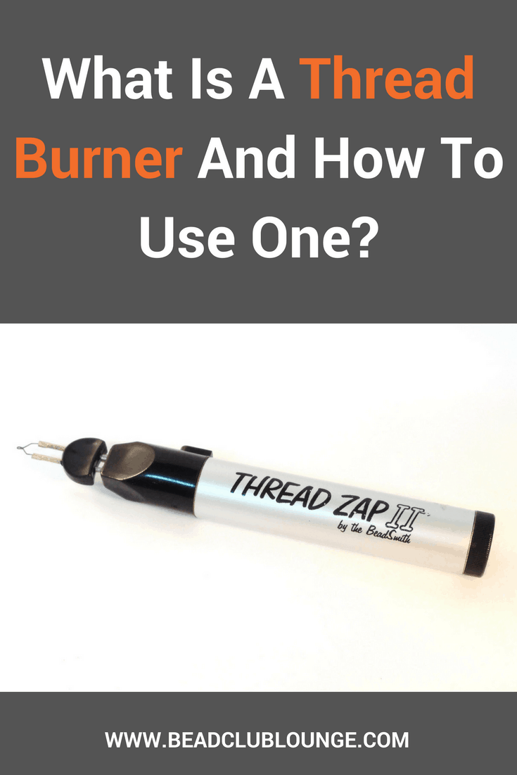 What is a thread burner, why you need one and how to use it. All these questions are answered in this post all about one of my favourite beading tools.