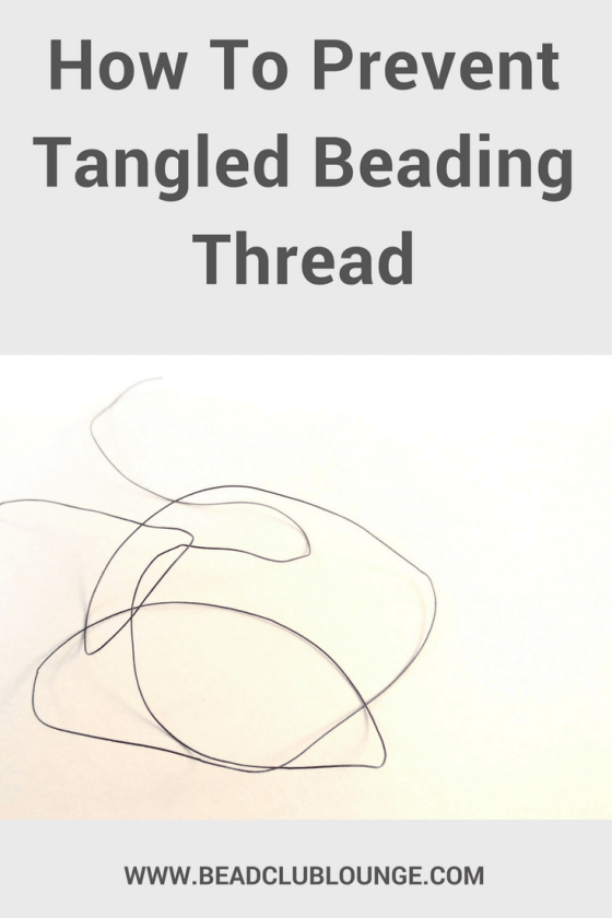 Tangled beading thread really sucks the fun out of making jewelry, doesn't it? Here are some simple ideas for how you can prevent knots in your thread when creating DIY beading projects.