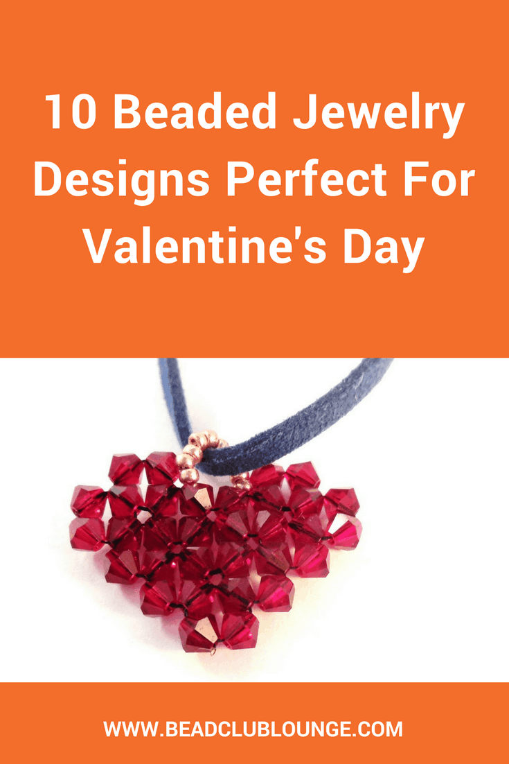 Need inspiration for how to make beautiful beaded jewelry designs for Valentine's Day? Here's a simple list of ten fun DIY projects including video tutorials and free patterns. #beaded #beading #beadwork #handmadejewelry