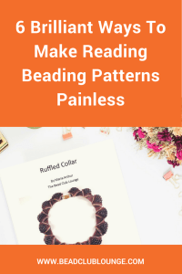 Reading beading patterns can be a challenge especially for beginners. If you struggle to understand written tutorials, use these simple tips. The next time you want to create your own DIY jewelry projects, it will be a lot easier.