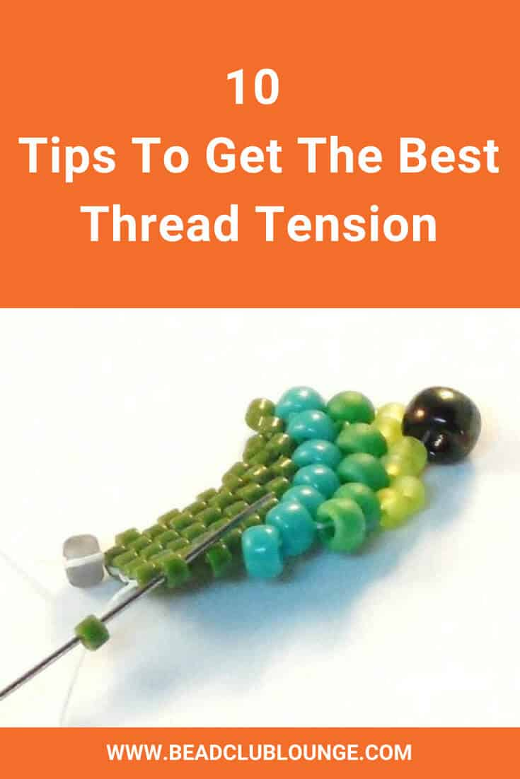 Having thread tension problems in your beadwork? This guide contains lots of handy tips to help you learn how to avoid loose beading thread and make your beading stitching projects look amazing. #beading #beadwork