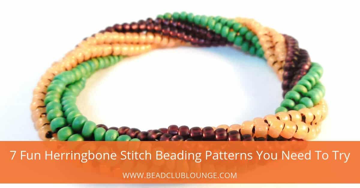 7 Fun Herringbone Stitch Beading Patterns You Need To Try