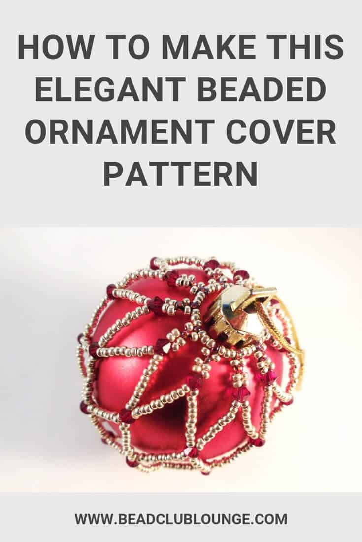 Express your personal style for the holidays and DIY your own beaded ornament covers with this free beading pattern. The simple design of this Christmas crafts tutorial using crystals is beautiful and will add some sparkle to your tree. Check out this easy, step-by-step beaded ornament cover pattern with pictures. It's great for beginners and all other skill levels. #christmas #christmasdecorations #christmascrafts #christmasornaments #beading #freepattern #tutorials