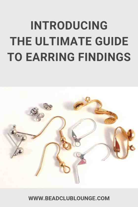Discover all the different types of earring findings in this complete guide so you can explore various designs when jewelry making. #earrings #earringshandmade #earringsdiy #beading #beadwork #jewelrymaking #beadweaving
