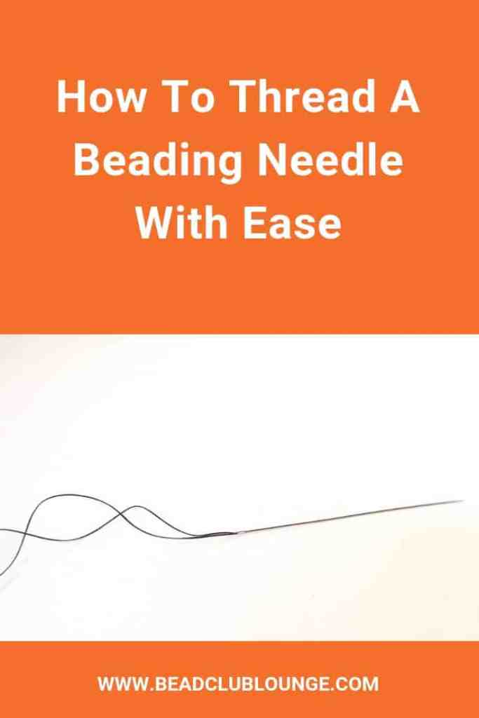 Learn these simple tips and tricks for how to thread a beading needle with ease. #beading #beadweaving #beading